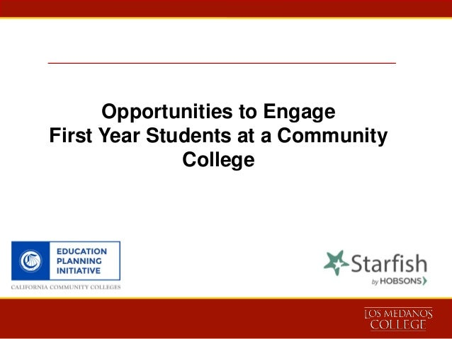 Opportunities to Engage First Year Students at a Community College