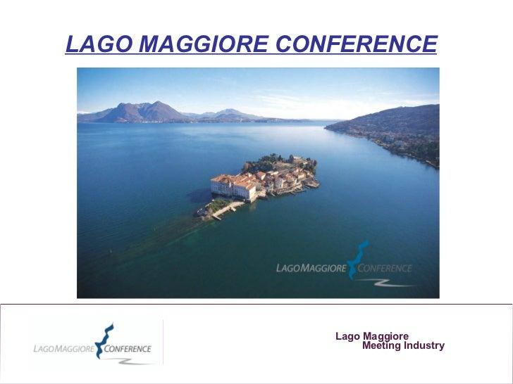 LAGO MAGGIORE CONFERENCE                 Lago Maggiore                      Meeting Industry