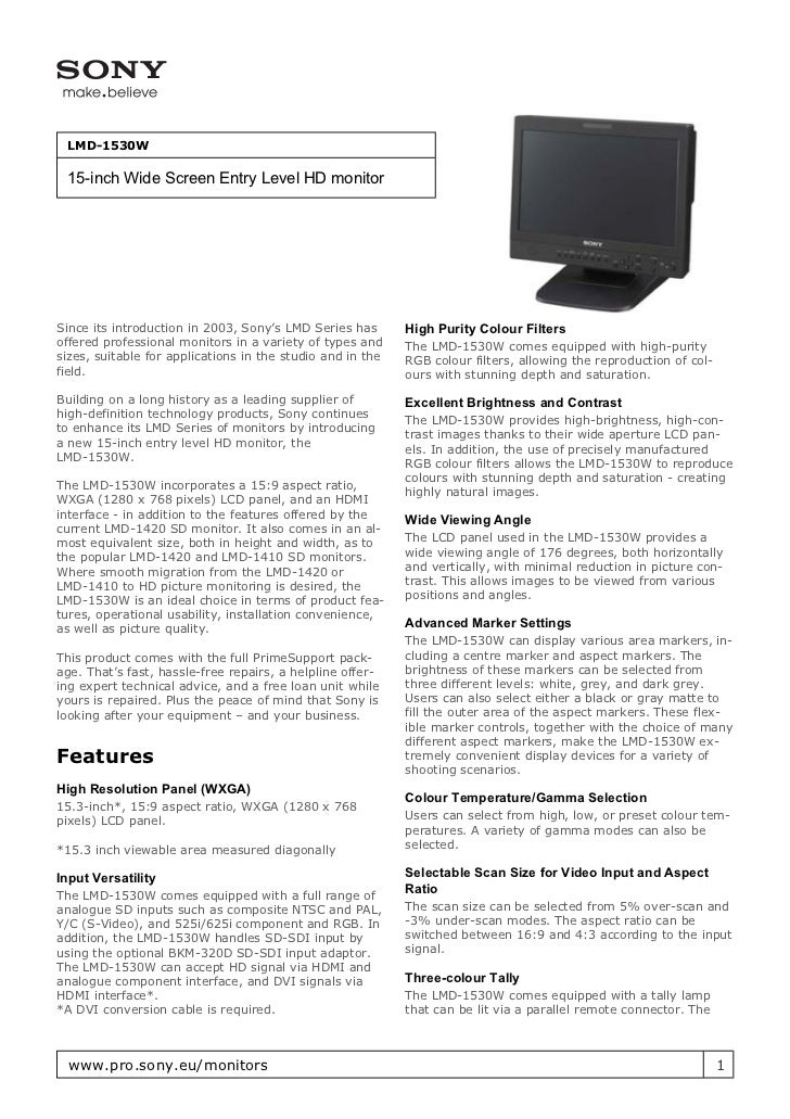 LMD-1530W 15-inch Wide Screen Entry Level HD monitorSince its introduction in 2003, Sony's LMD Series has       High Purit...