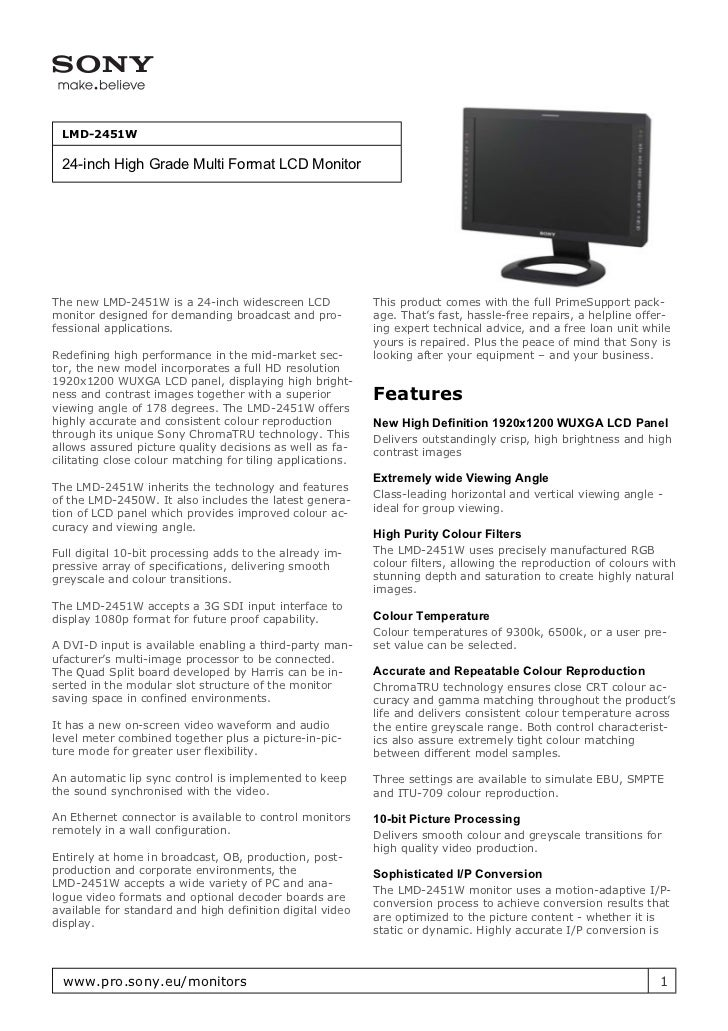 LMD-2451W 24-inch High Grade Multi Format LCD MonitorThe new LMD-2451W is a 24-inch widescreen LCD               This prod...