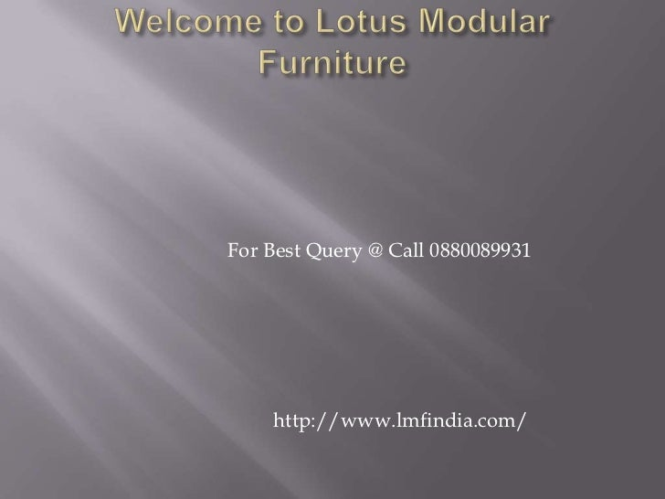 For Best Query @ Call 0880089931    http://www.lmfindia.com/
