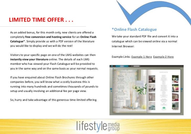 LIMITED TIME OFFER . . .<br />*Online Flash Catalogue<br />We take your standard PDF file and convert it into a catalogue ...