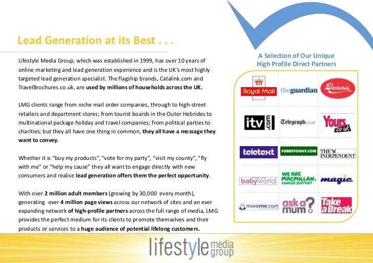 Lead Generation at its Best . . . <br />A Selection of Our Unique <br />High Profile Direct Partners<br />Lifestyle Media ...
