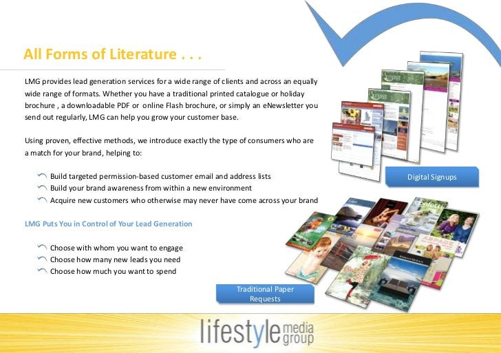 All Forms of Literature . . . <br />LMG provides lead generation services for a wide range of clients and across an equall...