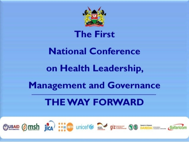 The First National Conference on Health Leadership, Management and Governance recommendations 1Feb13