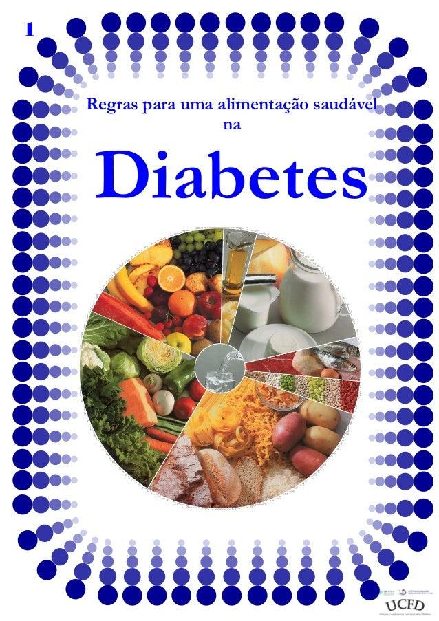 1  Regras para uma alimentação saudável na  Diabetes