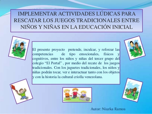Implementar Actividades Ludicas Para Rescatar Los Juegos Tradicionale