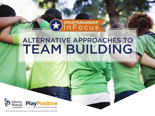 Alternative Approaches To Team Building