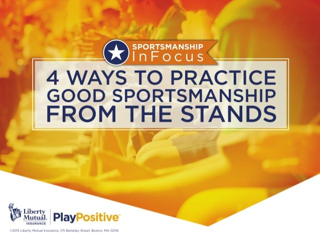 4 WAYS TO PRACTICE GOOD SPORTSMANSHIP  FROM THE STANDS