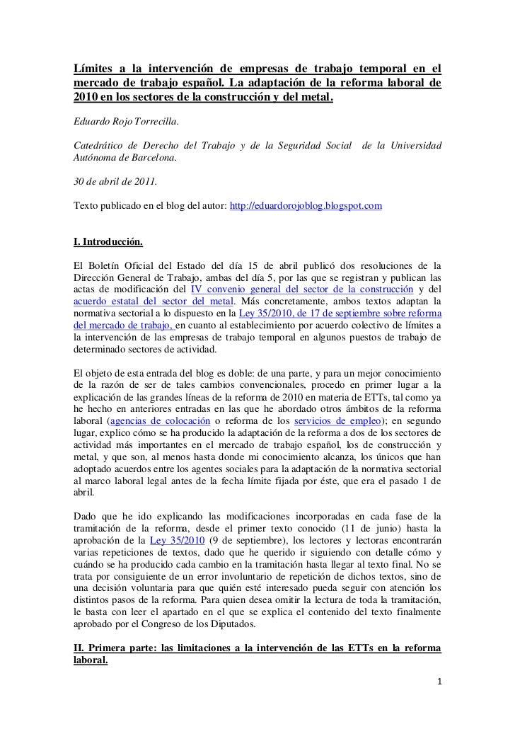 Límites a la intervención de empresas de trabajo temporal en elmercado de trabajo español. La adaptación de la reforma lab...