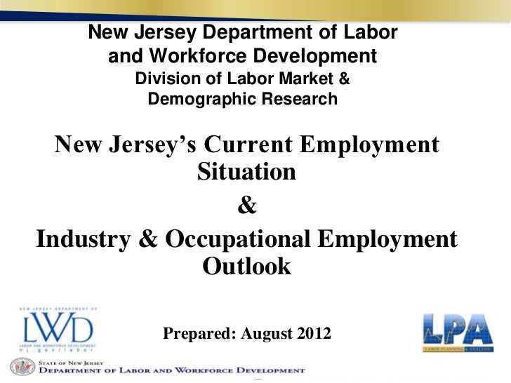 New Jersey Department of Labor      and Workforce Development        Division of Labor Market &         Demographic Resear...