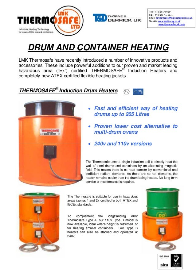 DRUM AND CONTAINER HEATING LMK Thermosafe have recently introduced a number of innovative products and accessories. These ...