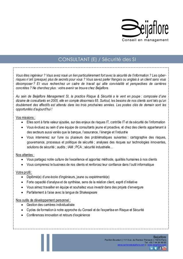 Beijaflore  Pavillon Bourdan || 11/13 av. du Recteur Poincaré || 75016 Paris  Tel. +33 1 44 30 90 00  www.carrieresbeijafl...