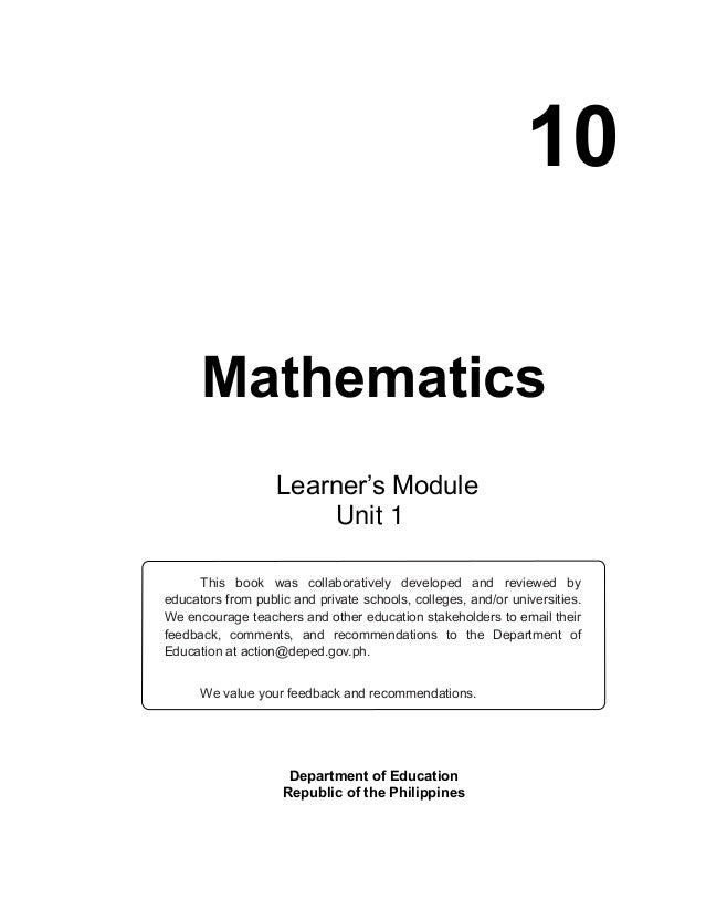 10 Mathematics Department of Education Republic of the Philippines This book was collaboratively developed and reviewed by...
