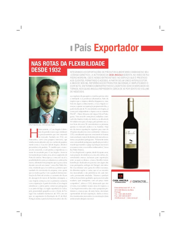 País Exportador INTEGRANDO AS EXPORTAÇÕES DE PRODUTOS ALIMENTARES E BEBIDAS NO SEU «CÓDIGO GENÉTICO», A ACTIVIDADE DA CASA...