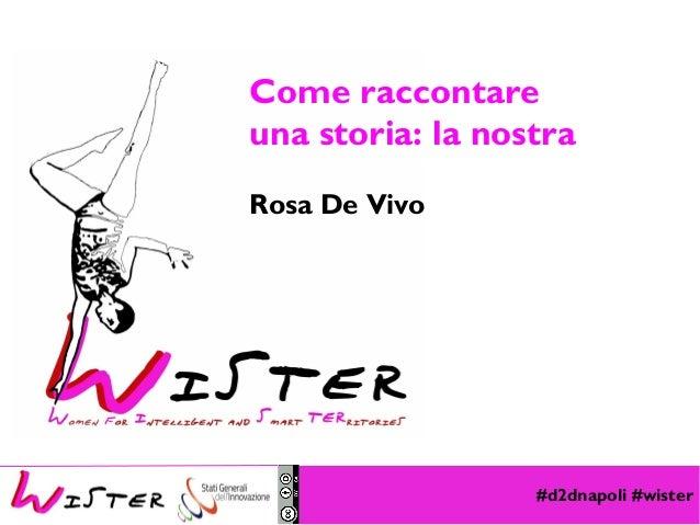 #d2dnapoli #wister Foto di relax design, Flickr Come raccontare una storia: la nostra Rosa De Vivo