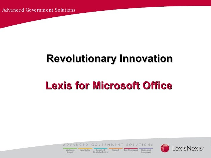Lexis for Microsoft Office Revolutionary Innovation