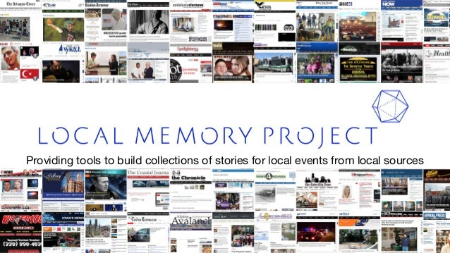 Providing tools to build collections of stories for local events from local sources 1