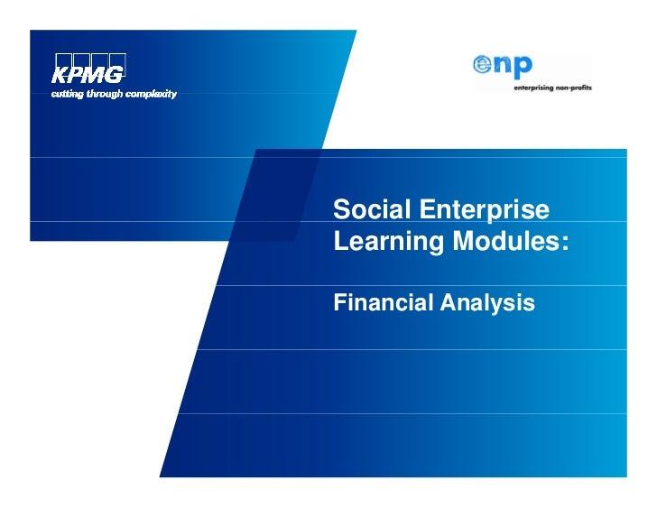 Social Enterprise            pLearning Modules:Financial Analysis