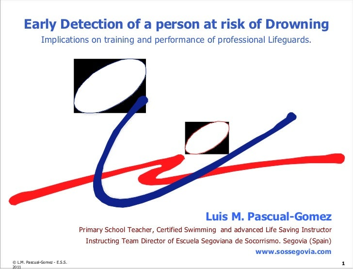 Luis M. Pascual-Gomez Primary School Teacher, Certified Swimming  and advanced Life Saving Instructor Instructing Team Dir...