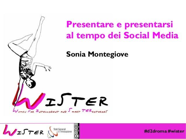 Presentare e presentarsi al tempo dei Social Media Sonia Montegiove  Foto di relax design, Flickr  #d2droma #wister