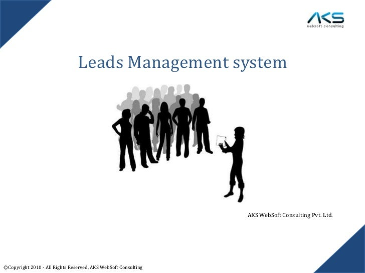 Leads Management system                                                                AKS WebSoft Consulting Pvt. Ltd.©Co...
