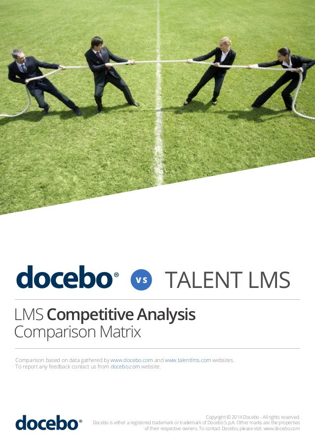 VS  TALENT LMS  LMS Competitive Analysis Comparison Matrix Comparison based on data gathered by www.docebo.com and www.tal...