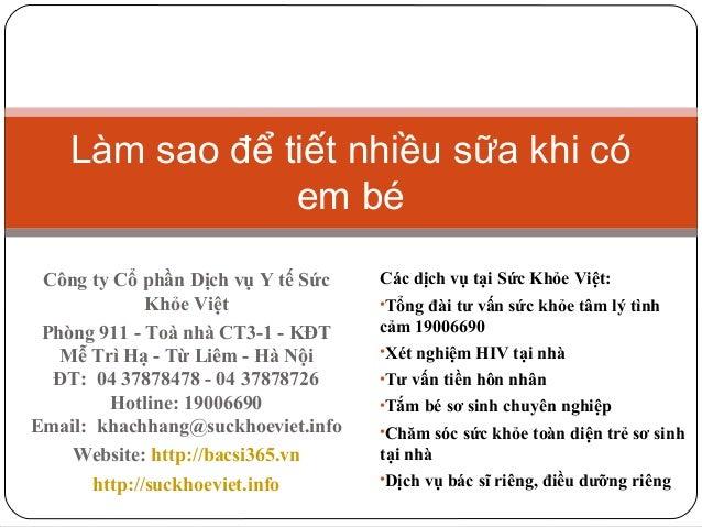 Làm sao để tiết nhiều sữa khi có em bé Công ty Cổ phần Dịch vụ Y tế Sức Khỏe Việt Phòng 911 - Toà nhà CT3-1 - KĐT Mễ Trì H...