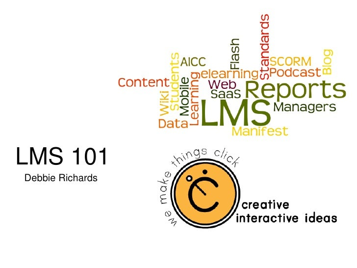 LMS 101 Debbie Richards