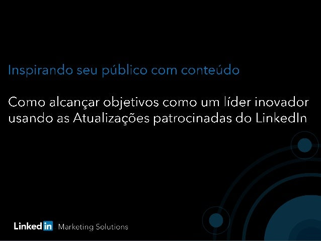 Table of Contents  Porqueas redessociaisabastecemoslíderesinovadores  Estabeleçasualiderançainovadoracom as Atualizações...