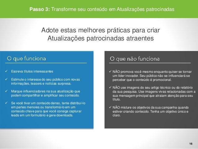 Passo 3: Transforme seu conteúdo em Atualizações patrocinadas  Monitoree testepara encontraras mensagensquefuncionam  melh...
