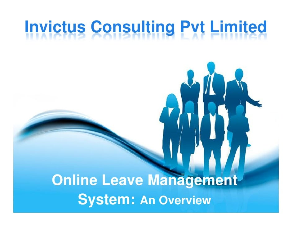 Invictus Consulting Pvt Limited   Online Leave Management      System: An Overview    Page 1