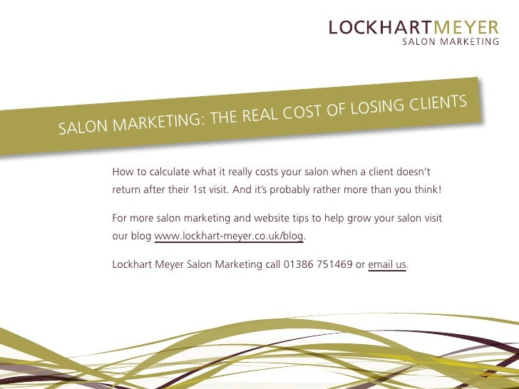Salon marketing the real cost of losing clients for Salon data marketing