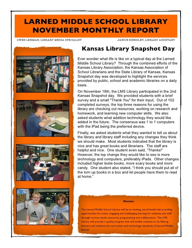 LARNED MIDDLE SCHOOL LIBRARY      NOVEMBER MONTHLY REPORTGWEN LEHMAN, LIBRARY MEDIA SPECIALIST	            	              ...
