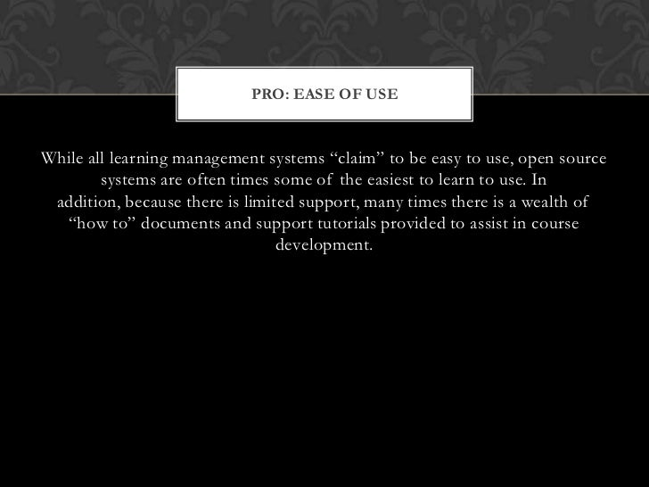 Learning Management Systems: The pros and cons of open