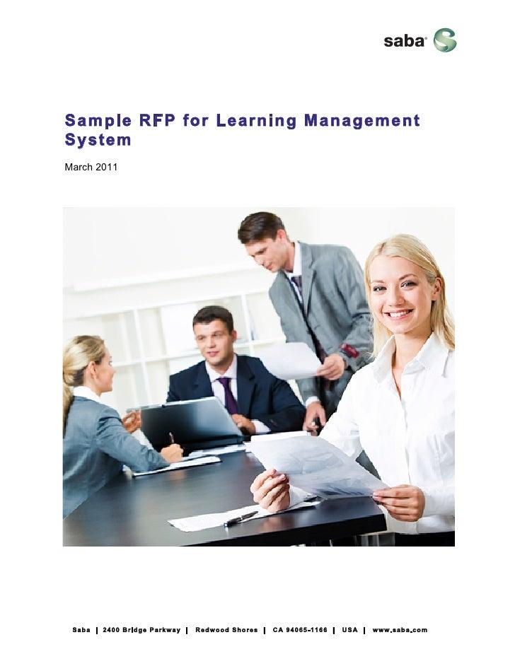 Sample RFP for Learning ManagementSystemMarch 2011 Saba | 2400 Bridge Parkway |   Redwood Shores |   CA 94065-1166 |   USA...
