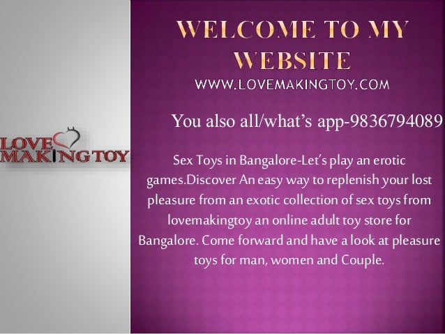 You also all/what's app-9836794089 SexToys in Bangalore-Let'splay an erotic games.DiscoverAn easywaytoreplenish your lost ...