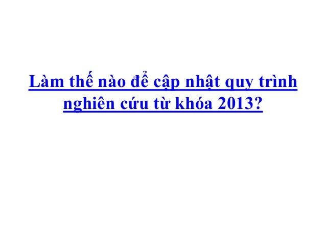 Làm thế nào để cập nhật quy trình   nghiên cứu từ khóa 2013?