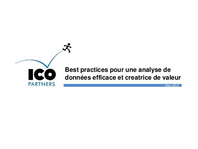 May 2013 Best practices pour une analyse de données efficace et creatrice de valeur