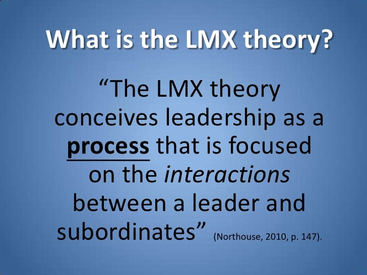 lmx theory questionnaire Good resume of the lmx theory that i like to present inside my  we'd like for you to take this short questionnaire to see what  lmx presentation.