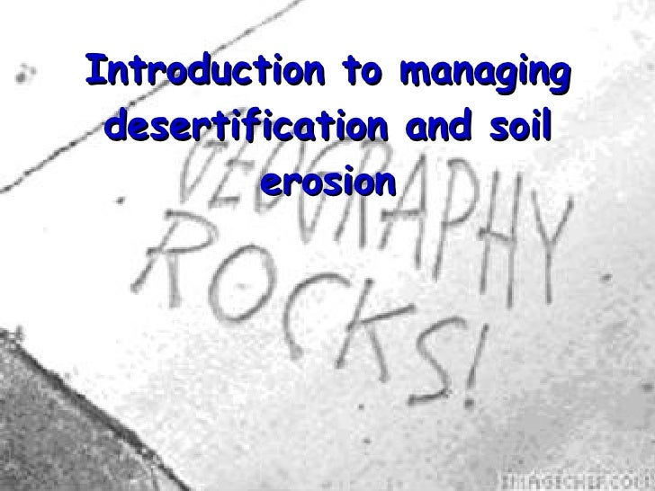 Introduction to managing desertification and soil erosion