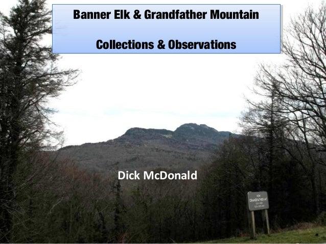Banner Elk & Grandfather Mountain Banner Elk & Grandfather Mountain Collections & Observations Collections & Observations ...
