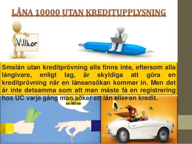 låna 10000 utan kreditupplysning