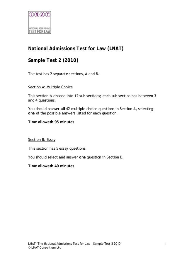 lnat sample essays The lnat is tough our unique lnat essay questions guide will help you best prepare, with plenty of sample test questions and a breakdown of answers.