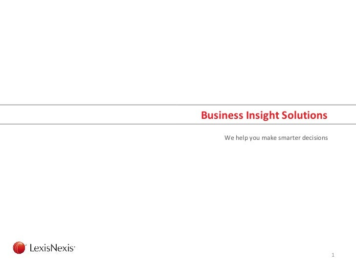 Business Insight Solutions We help you make smarter decisions