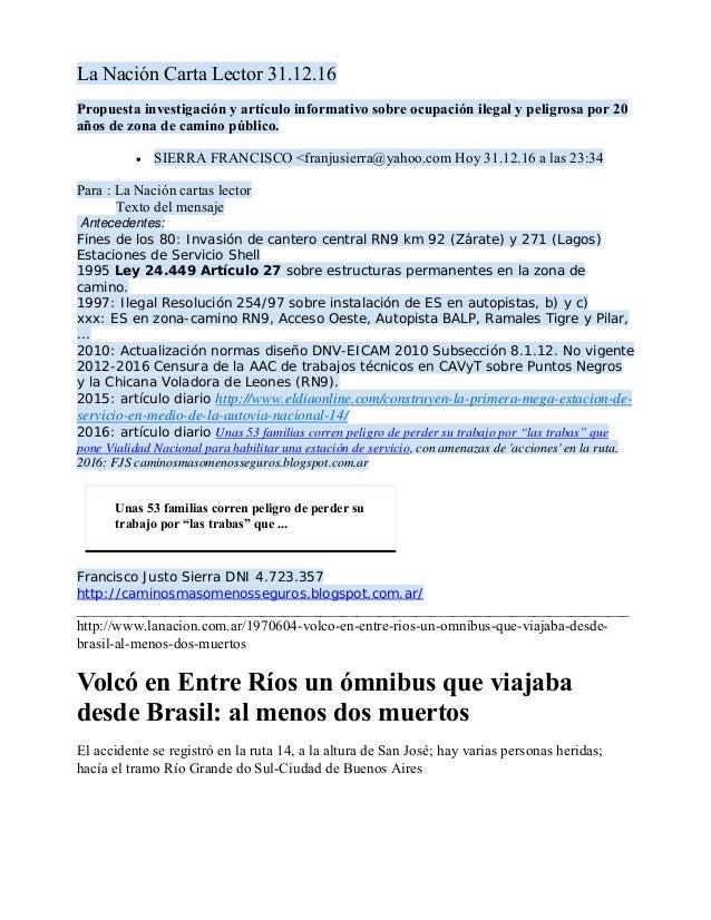 La Nación Carta Lector 31.12.16 Propuesta investigación y artículo informativo sobre ocupación ilegal y peligrosa por 20 a...