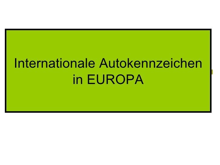 Internationale Autokennzeichen in EUROPA