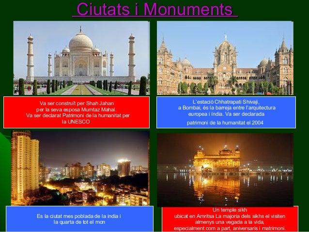 Ciutats i Monuments  Va ser construït per Shah Jahan per la seva esposa Mumtaz Mahal. Va ser declarat Patrimoni de la huma...