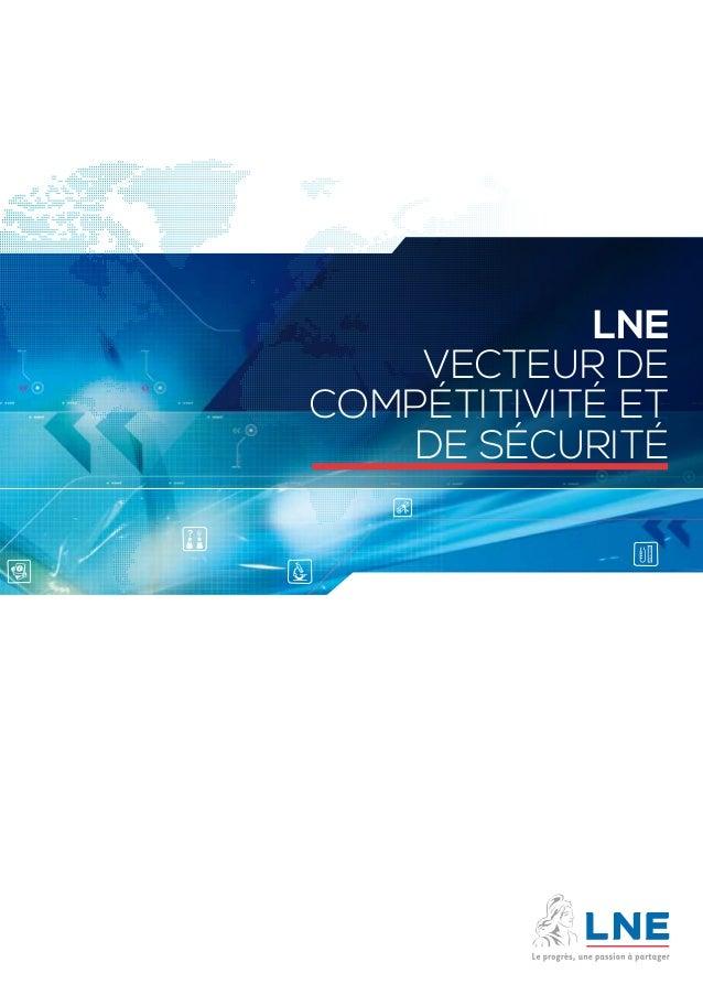 LNE  vecteur de  compétitivité et  de sécurité