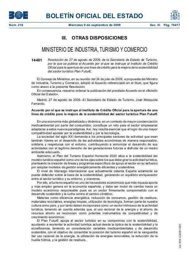 BOLETÍN OFICIAL DEL ESTADO Núm. 218 Miércoles 9 de septiembre de 2009 Sec. III. Pág. 76417 III. OTRAS DISPOSICIONES MINIST...